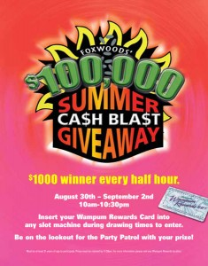 Foxwoods Summer Giveaway Cash Blast Poster/Ads/Table Tents